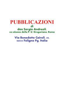 Pubblicazioni di don Sergio Andreoli, ex-alunno della P. U. Gregoriana, Roma - Sergio Andreoli - copertina