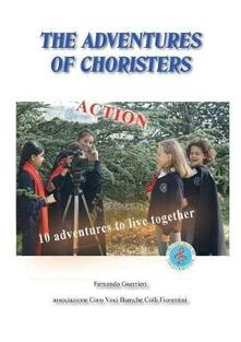 The adventures of the choristers - Fernando Guerrieri - copertina