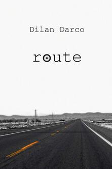 Route - Dilan Darco - copertina