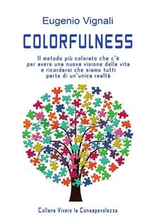 Colorfulness - Eugenio Vignali - ebook