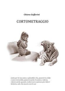 Cortometraggio - Chiara Gafforini - copertina