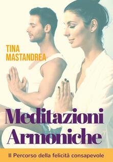 Meditazioni armoniche - Tina Mastandrea - copertina