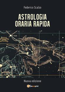Astrologia oraria rapida - Federico Scalzo - copertina