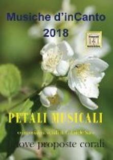 Petali musicali. Musiche d'inCanto 2018 - Cornelio Piccoli - copertina