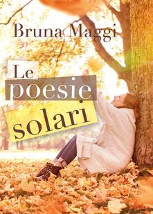 Le poesie solari - Bruna Maggi - copertina