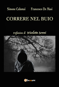 Correre nel buio - Calamai Simone De Masi Francesco - wuz.it
