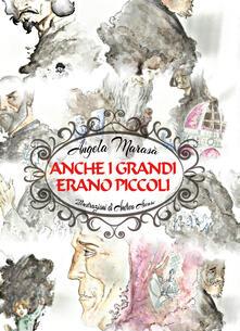 Anche i grandi erano piccoli - Angela Marasà - copertina