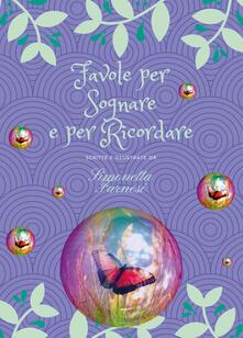 Favole per sognare e per ricordare - Simonetta Farnesi - copertina