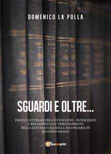 Sguardi e oltre - Domenico La Polla - copertina