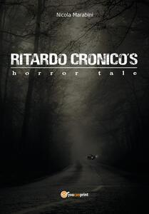 Ritardo Cronico's horror tale - Nicola Marabini - copertina