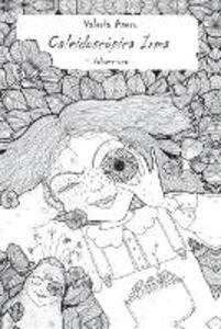 Caleidoscòpica Irma. Ediz. illustrata. Vol. 1 - Valeria Asero - copertina