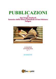 Pubblicazoni di don Sergio Andreoli, canonico della chiesa cattedrale di San Feliciano Foligno - Sergio Andreoli - copertina