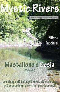 Mystic rivers. Mastallone e Sesia - Filippo Tuccimei - copertina