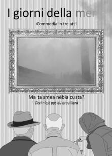 I giorni della merla - Marco Di Canto,Flavio Foconetti - copertina