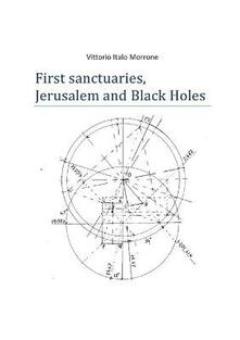First sanctuaries. Jerusalem and Black Holes - Vittorio Italo Morrone - copertina