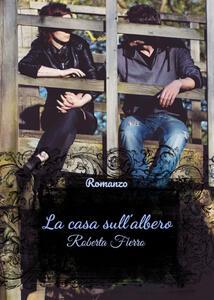 La casa sull'albero - Roberta Fierro - copertina