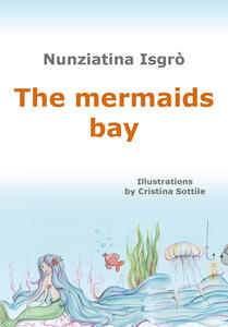 The mermaids bay - Nunziatina Isgrò - copertina