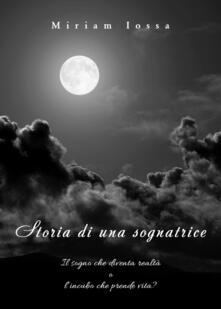 Storia di una sognatrice - Miriam Anna Iossa - copertina