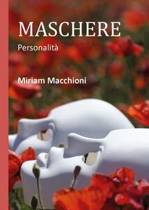 Maschere - Miriam Macchioni - copertina