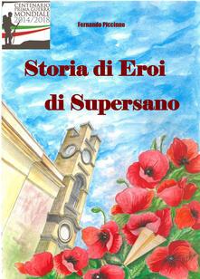 Storia di eroi di Supersano - Fernando Piccinno - copertina