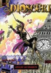 I dioscuri. Vol. 6: Giochi di segreti. - Rossana La Bella - copertina