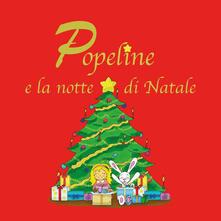 Popeline e la notte di Natale - Consuelo Bertolin - copertina