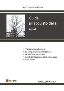 Guida all'acquisto della casa - Giuseppe Goglia - copertina