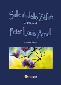 Sulle ali dello Zefiro - Peter Louis Arnell - copertina
