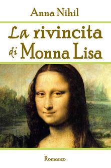 La rivincita di Monna Lisa - Anna Nihil - copertina
