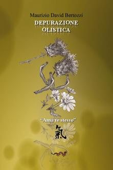 Depurazione olistica - Maurizio David Bertozzi - copertina