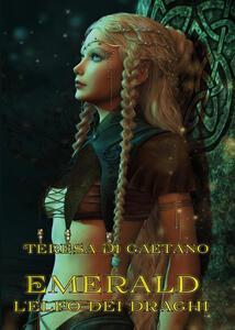 Emerald. L'elfo dei draghi - Teresa Di Gaetano - copertina