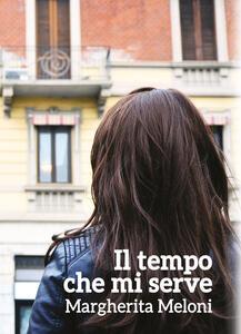 Il tempo che mi serve - Margherita Meloni - copertina