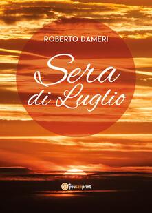 Sera di luglio - Roberto Dameri - copertina