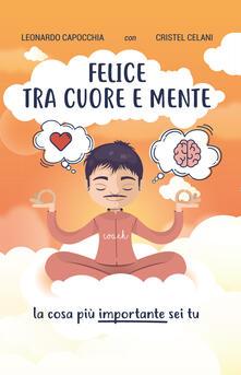 Felice tra cuore e mente - Leonardo Capocchia - copertina