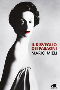 Il risveglio dei faraoni - Mario Mieli - copertina