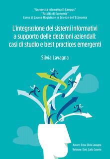L' integrazione dei sistemi informativi a supporto delle decisioni aziendali - Silvia Lavagna - copertina