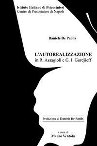 L' autorealizzazione in R. Assagioli e G. I. Gurdjieff - Mauro Ventola - copertina