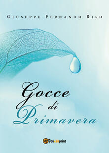 Gocce di primavera - Giuseppe Fernando Riso - copertina