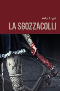 La sgozzacolli - Yuky Angel - copertina