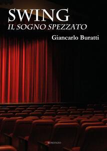 Swing. Il sogno spezzato - Giancarlo Buratti - copertina