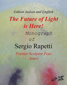 The future of light is here! Ediz. illustrata - Sergio Rapetti - copertina