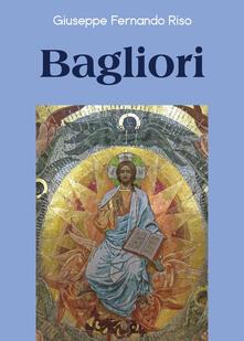 Bagliori - Giuseppe Fernando Riso - copertina
