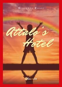 Attalo's hotel. Ediz. italiana - Giuseppe Rossi - copertina
