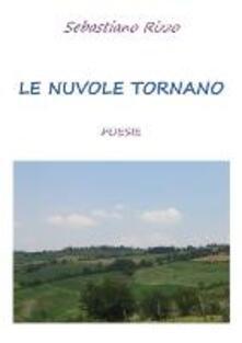 Le nuvole tornano - Sebastiano Rizzo - copertina