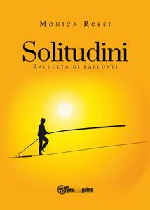 Solitudini - Monica Rossi - copertina