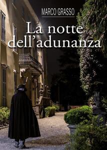 La notte dell'adunanza - Marco Grasso - copertina