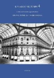 Il viaggio nel tempo. Le foto più belle dalla pagina Facebook «Milano sparita e da ricordare». Ediz. illustrata. Vol. 4 - copertina