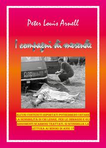 I compagni di merende - Peter Louis Arnell - copertina