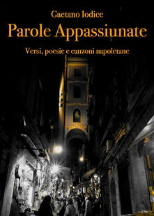 Parole appassiunate - Gaetano Iodice - copertina