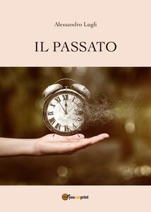Il passato - Alessandro Lugli - copertina